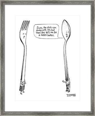 A Spoon Talks To A Fork Framed Print by Matthew Diffee