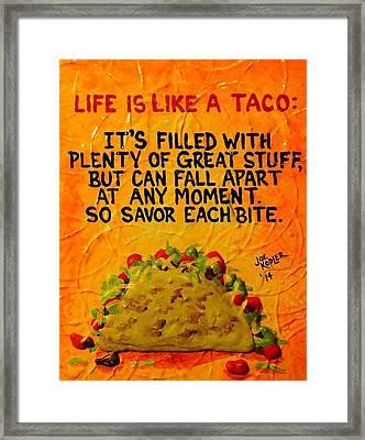 A Taco's Life Framed Print