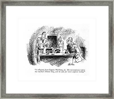 A Telegram From Captain Markham Framed Print