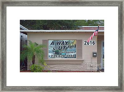 A Way Out Bail Bonds In Ft. Myers Florida. Framed Print