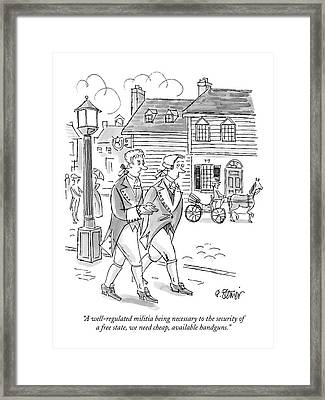 A Well-regulated Militia Being Necessary Framed Print by Peter Steiner