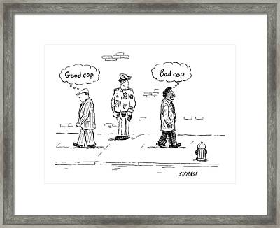 A White Man Passes A Police Officer Thinking Good Framed Print