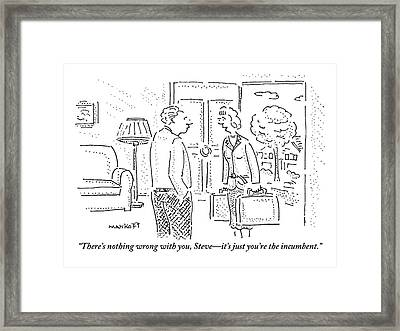A Wife Is Talking To Her Husband With The Door Framed Print by Robert Mankoff