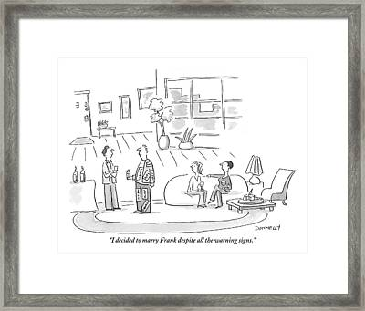 A Woman Comments On Her Decision To Marry Framed Print