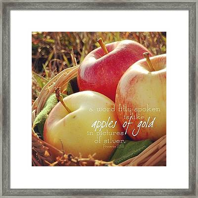 a Word Fitly Spoken Is Like Apples Of Framed Print by Traci Beeson
