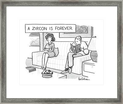 A Zircon Is Forever Framed Print
