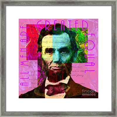 Abraham Lincoln Gettysburg Address All Men Are Created Equal 2014020502m68 Framed Print by Wingsdomain Art and Photography
