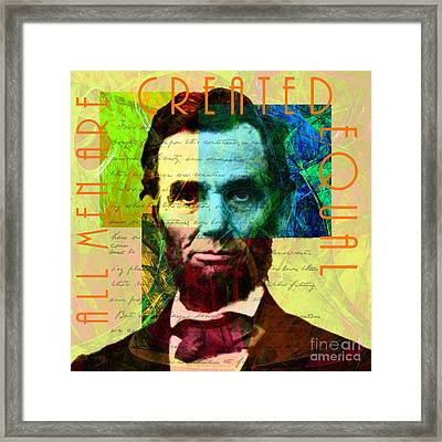 Abraham Lincoln Gettysburg Address All Men Are Created Equal 2014020502p28 Framed Print by Wingsdomain Art and Photography