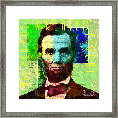 Abraham Lincoln Gettysburg Address All Men Are Created Equal 2014020502p62 Framed Print by Wingsdomain Art and Photography
