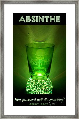 Absinthe - Have You Danced With The Green Fairy? Framed Print by Absinthe Art By Michelle LeAnn Scott