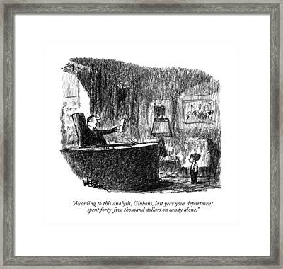 According To This Analysis Framed Print by Robert Weber