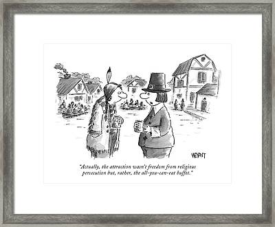 Actually, The Attraction Wasn't Freedom Framed Print by Christopher Weyant