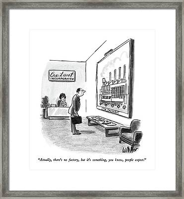 Actually, There's No Factory, But It's Something Framed Print by Warren Miller