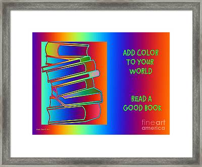 Add Color To Your World Read A Good Book Framed Print