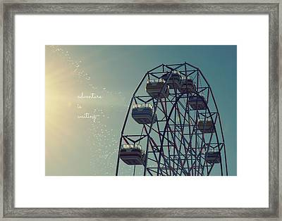 Adventure Is Waiting Framed Print