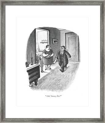Aha! Sunny Jim! Framed Print