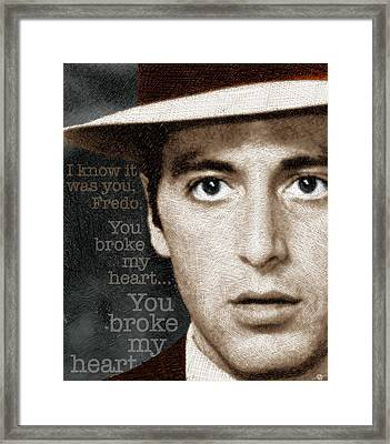 Al Pacino As Michael Corleone And Fredo Quote Framed Print by Tony Rubino