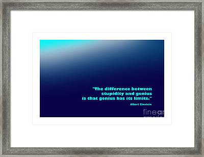 Albert Einstein Famous Quote Framed Print by Enrique Cardenas-elorduy
