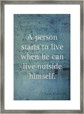 Albert Einstein Quote Person Starts To Live Science Math Formula On Canvas Framed Print by Design Turnpike