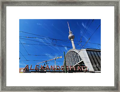 Alexanderplatz Sign And Television Tower Berlin Germany Framed Print by Michal Bednarek