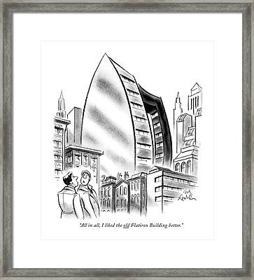 All In All, I Liked The Old Flatiron Building Framed Print