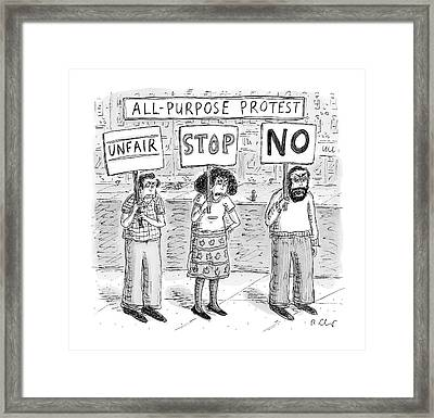 All-purpose Protest  -  Three Picketers Stand Framed Print by Roz Chast