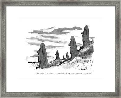 All Right, Let's Clam Up, Everybody. Here Comes Framed Print