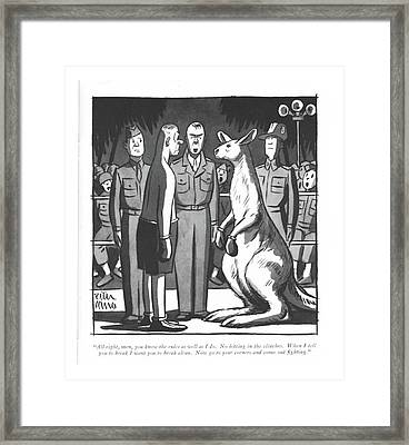 All Right, Men, You Know The Rules As Well Framed Print