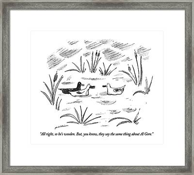 All Right, So He's Wooden.  But, You Know Framed Print by Michael Maslin