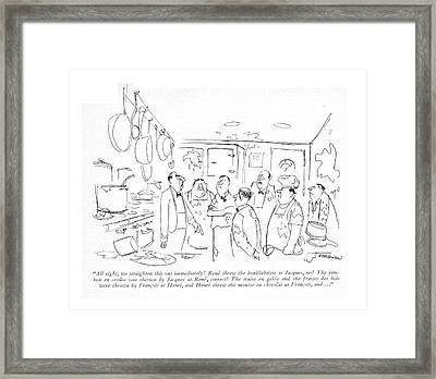 All Right, We Straighten This Out Immediately! Framed Print
