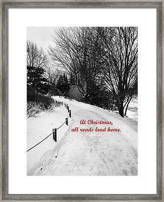 All Roads Lead Home Framed Print
