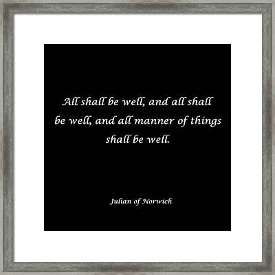 All Shall Be Well Framed Print