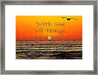 All Things Are Possible Framed Print by Sharon Soberon