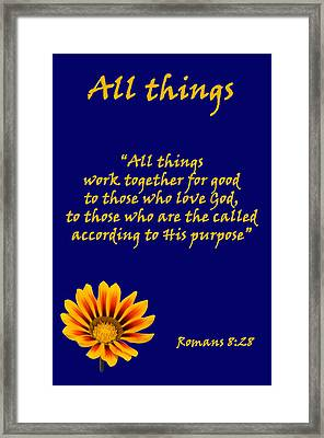 All Things Romans Chapter Eight Verse Twenty Eight. Framed Print