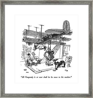 All Vangundy Is Or Ever Shall Be He Owes Framed Print by George Booth
