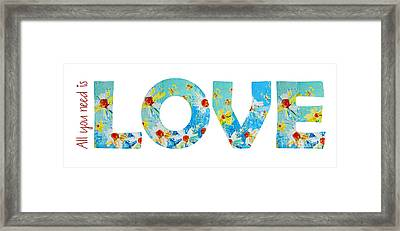 All You Need Is Love - Word Art Framed Print