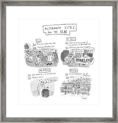 Alternate Sites For The U.n Framed Print