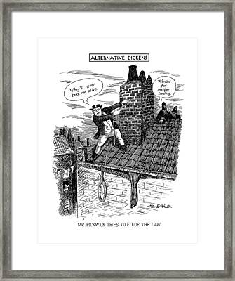 Alternative Dickens Mr. Pickwick Tries To Elude Framed Print