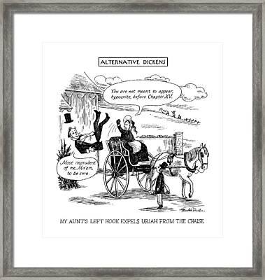 Alternative Dickens My Aunt's Left Hook Expels Framed Print by J.B. Handelsman
