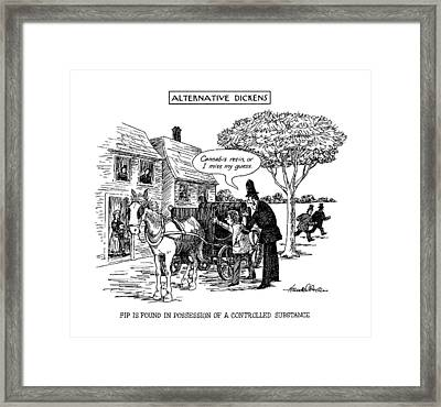 Alternative Dickens Pip Is Found In Possession Framed Print by J.B. Handelsman