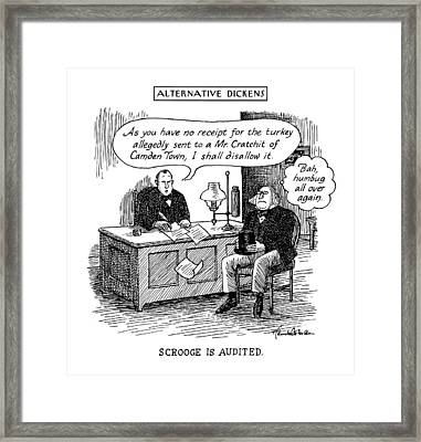 Alternative Dickens Scrooge Is Audited. Auditor: Framed Print by J.B. Handelsman