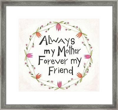 Always My Mother Framed Print