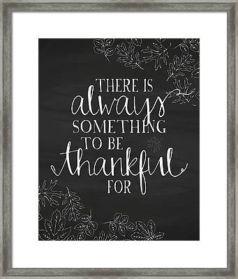Always Something To Be Thankful For Framed Print by Amy Cummings