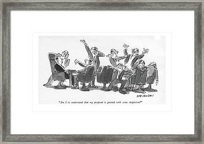 Am I To Understand That My Proposal Is Greeted Framed Print by James Stevenson