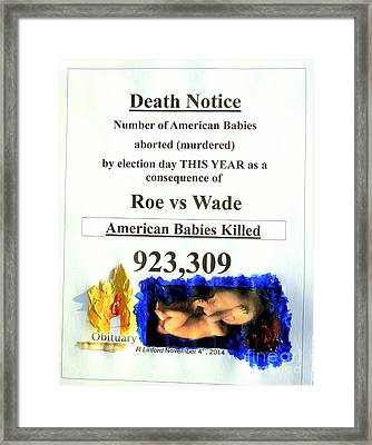 American Babies Aborted Murdered This Year Just To Election Day November 4th Framed Print