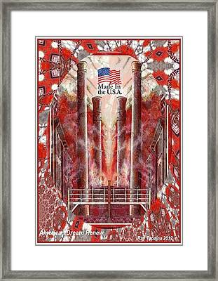 Framed Print featuring the mixed media American Dream Renew by Ray Tapajna