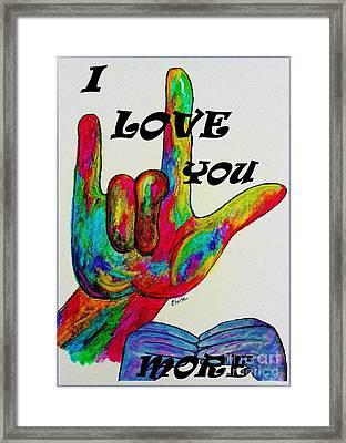 American Sign Language I Love You More Framed Print