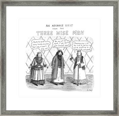 An Advance Visit From The Three Wise Men Framed Print by Roz Chast