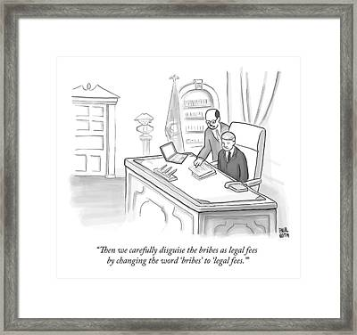 An Advisor Speaks To A Politician Who Is Sitting Framed Print by Paul Noth