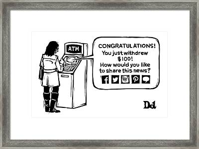 An Atm Machine Prompts A Woman To Share Her Cash Framed Print by Drew Dernavich